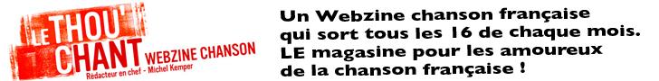 Le Thou'chant webzine chanson francaise