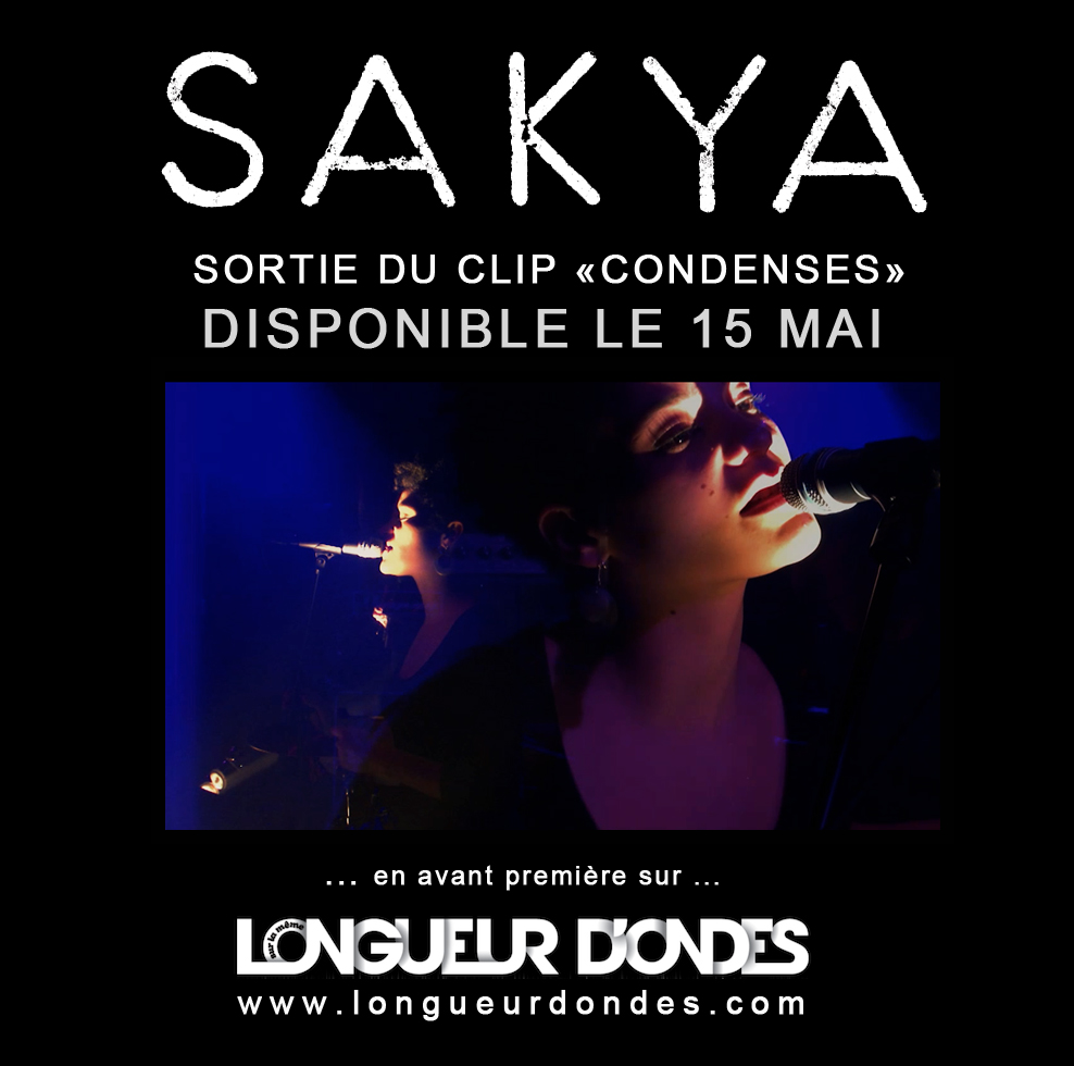 Nouveau Clip pour Sakya, Sur la même Longueur d'Ondes