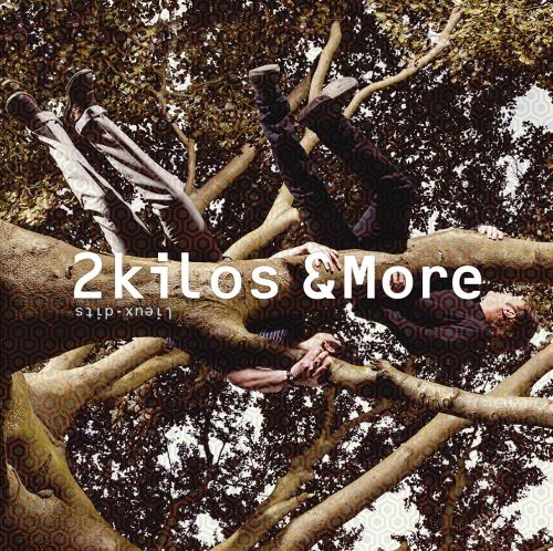 2KILOS &MORE