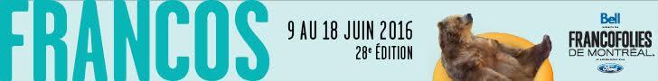Francofolies de Montréal 2016 - 28e édition