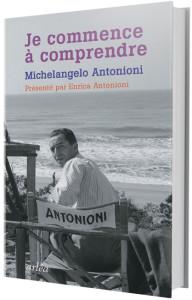 """""""Je commence à comprendre"""" - Michelangelo Antonioni"""