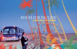 Rhum For Pauline