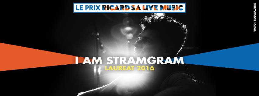 I AM STRAMGRAM LAURÉAT DU PRIX RICARD S.A LIVE MUSIC 2016