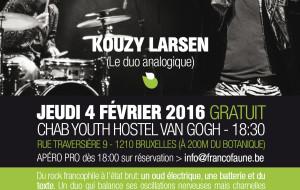 FrancoFaune : Tout Finira Bien & Kouzy Larsen – 4/02