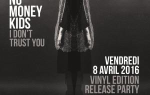 No Money Kids : vinyle release party