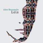ALEX BEAUPAIN, Loin sur Longueur d'Ondes