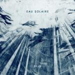D.L.I.D Eau solaire -  EP avril Longueur d'Ondes