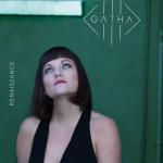 Gatha - Renaissance -  EP avril Longueur d'Ondes