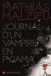 VAMPIRE EN PYJAMA de Mathias Malzieu - Longueur d'Ondes