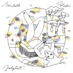 Michelle Blades - Polylust -  EP avril Longueur d'Ondes