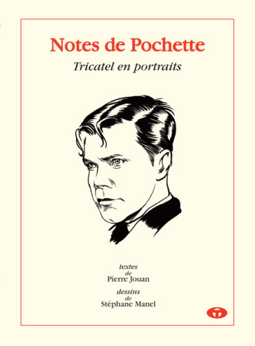 NOTES DE POCHETTE - TRICATEL EN PORTRAITS - Longueur d'Ondes