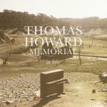 THOMAS HOWARD MEMORIAL, In Lake - Longueur d'Ondes