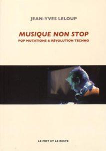 MUSIQUE NON STOP de Jean-Yves Leloup - Longueur d'Ondes N°76