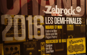 Demi-Finales Grand Zébrock 2016