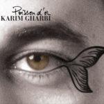 KARIM GHARBI, Poisson d'or sur Longueur d'Ondes