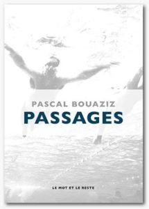 PASSAGES de Pascal Bouaziz - Longueur d'Ondes