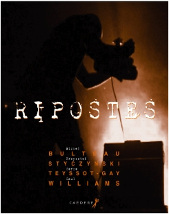 RIPOSTES de SERGE TEYSSOT-GAY / KRYSZTOF STYCZYNSKI sur Longueur d'Ondes