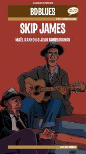 SKIP JAMES par MAËL RANNOU et JEAN BOURGUIGNON Longueur d'Ondes