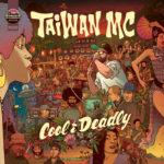 TAIWAN MC, Cool & Deadly sur Longueur d'Ondes