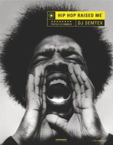 """DJ Semtex, """"Hip Hop Raised Me"""", Chronique Editions dans Longueur d'Ondes"""