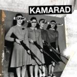 Kamarad, leur album Kamarad sur Longueur d'Ondes