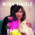 Mina Tindle Parades - Longueur d'Ondes 73