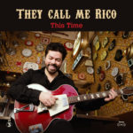 They Call Me Rico, l'album This Time sur Longueur d'Ondes