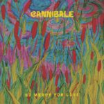 Cannibale, No mercy for love sur Longueur d'Ondes