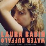 Laura Babin, Water Buffalo sur Longueur d'Ondes