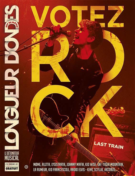 Magazine Longueur d'Ondes N°81 - Votez Rock