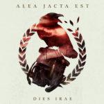 Alea Jacta Est, l'album Dies irae sur Longueur d'Ondes