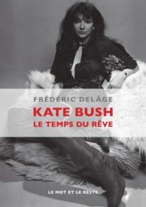 Frederic Delage, Kate Bush, le temps du reve sur Longueur d'Ondes
