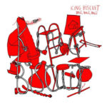 King Biscuit, l'album Well, well, well sur Longueur d'Ondes