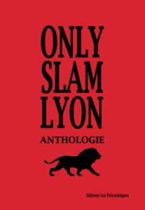 Artistes Divers, Only Slam Lyon Anthologie sur Longueur d'Ondes