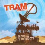 TRAM des Balkans, Kobiz Project sur Longueur d'Ondes