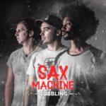 """Sax Machine, leur album """"Bubbling"""" sur Longueur d'Ondes"""
