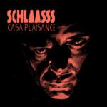 """Schlaasss, son album """"Casa plaisance"""" sur Longueur d'Ondes"""
