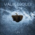 """Malik Djoudi, son album """"Un"""" sur Longueur d'Ondes"""