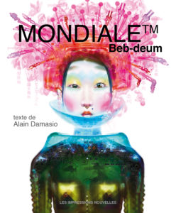 Beb-Deum et Alain Damasio, leur livre Mondiale TM sur Longueur d'Ondes
