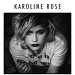Karoline Rose EP - Longueur d'Ondes