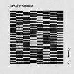 Adam Strangler EP - Longueur d'Ondes