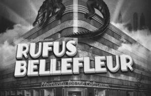 CROWDFUNDING RUFUS BELLEFLEUR