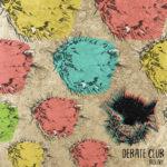Debate Club EP - Longueur d'Ondes