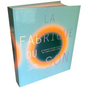 La Fabrique du son de TERRY BURROWS - Longueur d'Ondes