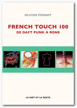 French Touch 100 Olivier Pernot dans Longueur d'Ondes