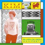 Kim, l'album Blues de Geek Manifesto sur Longueur d'Ondes