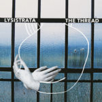 Lysistrata, son album The Thread sur Longueur d'Ondes