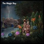 The Magic Ray, son album S/T sur Longueur d'ondes