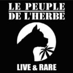 Le Peuple de l'Herbe, son album Live & Rare sur Longueur d'Ondes