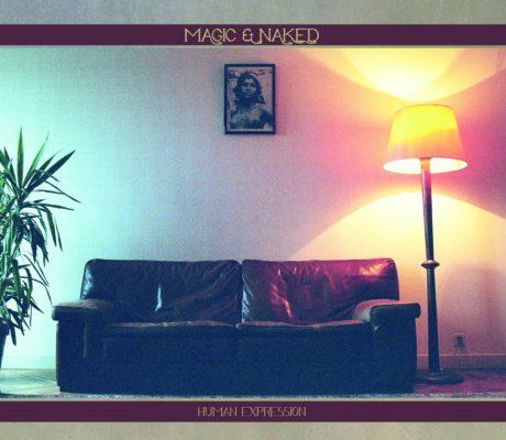 MAGIC & NAKED